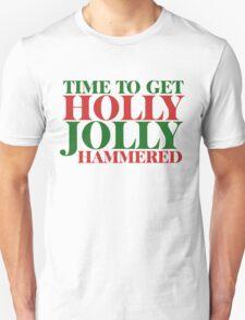 Holly Jolly Hammered  T-Shirt