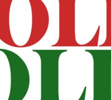 Holly Jolly Hammered  Sticker