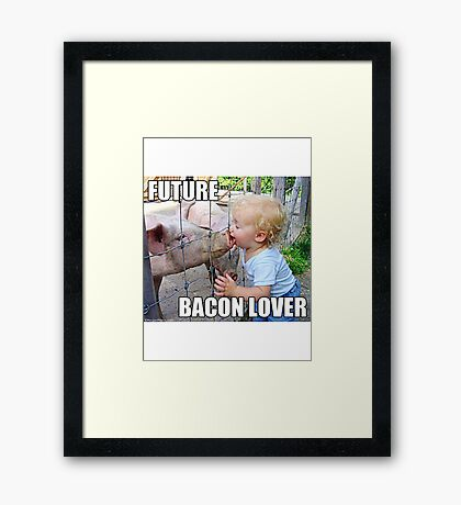 "Viral Meme of Little Boy Kissing Pig ""Future Bacon Lover"" Photograph Framed Print"