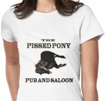 The Pissed Pony Pub and Saloon Womens Fitted T-Shirt
