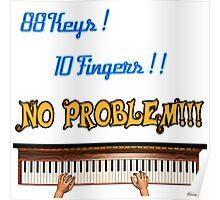88 Key 10 Fingers Poster