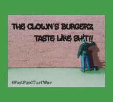The clown's burgers taste like..... #FastFoodTurfWar by Tim Constable