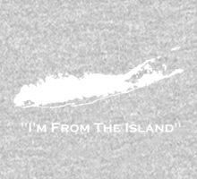 I'm From The Island Long Island New York One Piece - Long Sleeve