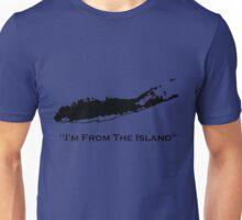 I'm From The Island Long Island New York Unisex T-Shirt