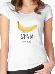 Banana (for scale) Women's Fitted Scoop T-Shirt