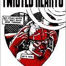 Twisted Hearts #3 by Derek Stewart
