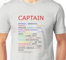 Captain... Unisex T-Shirt