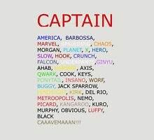Captain... Unisex T-Shirt