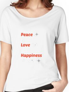 Peace Love Happiness Women's Relaxed Fit T-Shirt