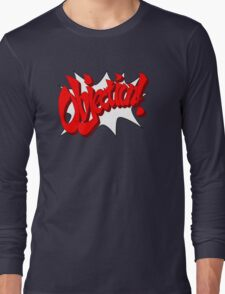 OBJECTION! Long Sleeve T-Shirt