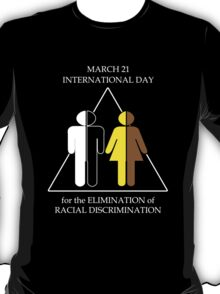 International Day for the Elimination of Racial Discrimination T-Shirt