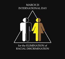 International Day for the Elimination of Racial Discrimination Unisex T-Shirt