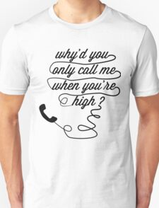 Why'd You Only Call Me When You're High?, Arctic Monkeys T-Shirt