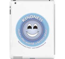 Kindness Makes The World a Better Place - Blue T-shirt iPad Case/Skin