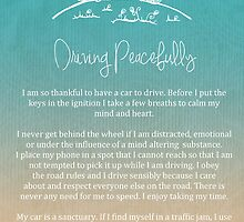 Affirmation - Driving Peacefully by CarlyMarie