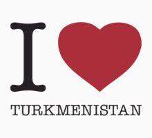 I ♥ TURKMENISTAN by eyesblau