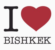I ♥ BISHKEK by eyesblau