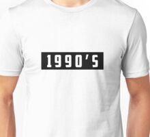 1990's Tee Unisex T-Shirt