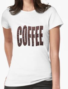 Instant coffee granules spelling coffee. Womens Fitted T-Shirt