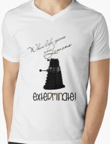 When life gives you lemons...exterminate! T-Shirt
