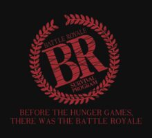 Before Hunger Games, There was BATTLE ROYALE by BNash2012