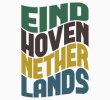 Eindhoven Netherlands Retro Wave by Location Tees