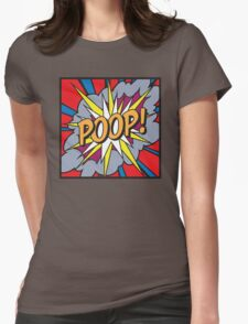POOP! Womens Fitted T-Shirt