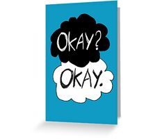 Okay? Okay.  Greeting Card