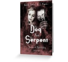 """The Dog and the Serpent""  Books of Belshalara, Book One Greeting Card"