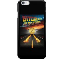 Bitcoin Is The Future iPhone Case/Skin