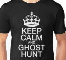 Keep Calm and Ghost Hunt Unisex T-Shirt