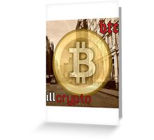 Bitcoin - BTC ill crypto Greeting Card
