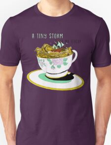 A Tiny Storm in my Teacup Unisex T-Shirt