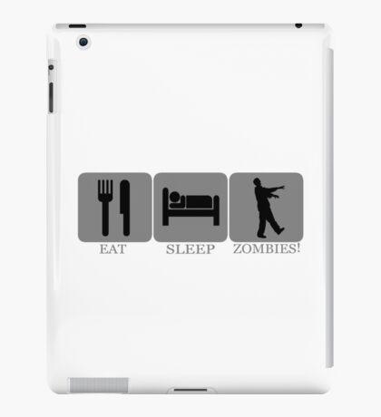 Eat Sleep Zombies iPad Case/Skin