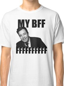 My BFF FFFFFFFFFF Classic T-Shirt