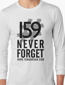 Jimmy Ruined The Show #159NeverForget Long Sleeve T-Shirt