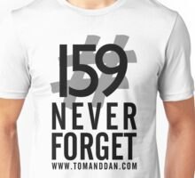 Jimmy Ruined The Show #159NeverForget Unisex T-Shirt