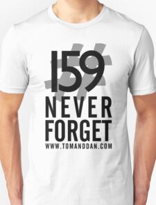 Jimmy Ruined The Show #159NeverForget T-Shirt