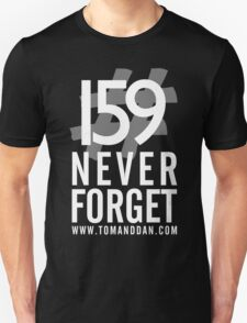 Jimmy Ruined The Show #159NeverForget (White Font) Unisex T-Shirt