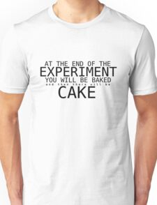 """GLaDOS """"You Will Be Baked"""" Quote Unisex T-Shirt"""