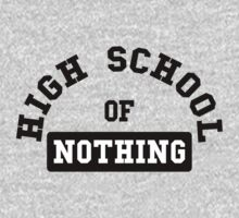 High School of nothing by WAMTEES