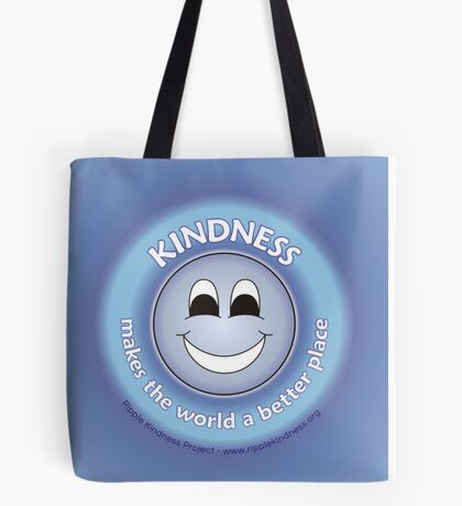 Kindness Makes The World a Better Place - Blue Cases Tote Bag