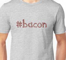 #Hashtag Bacon Unisex T-Shirt
