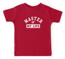 Master of my life Kids Tee