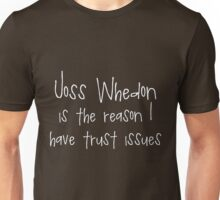 Joss Whedon - Trust Issues Unisex T-Shirt