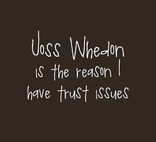 Joss Whedon - Trust Issues T-Shirt