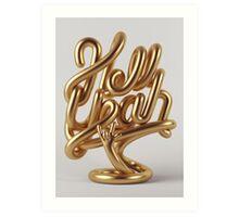 Hell Yeah GOLD Art Print