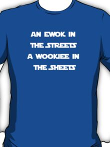 Wookiee in the Sheets T-Shirt