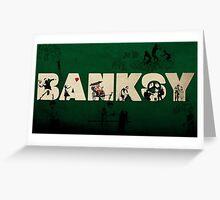Banksy Greeting cards  Greeting Card