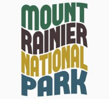 Mount Rainier National Park by Location Tees